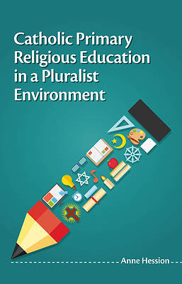 Catholic Primary Religious Education in a Pluralist En
