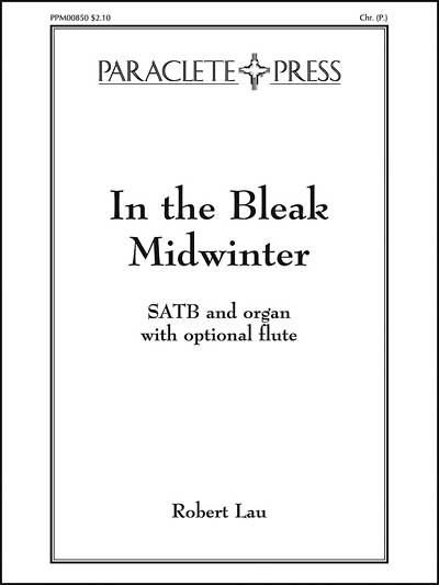 In the Bleak Midwinter SATB