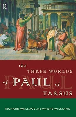 The Three Worlds of Paul of Tarsus [Adobe Ebook]
