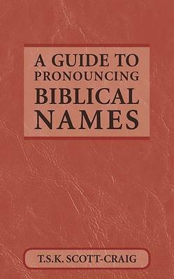 Picture of A Guide to Pronouncing Biblical Names