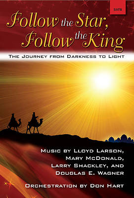 Follow the Star, Follow the King SATB Choral Book