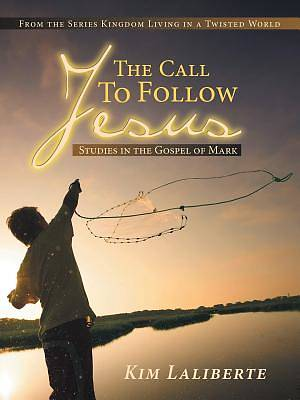 The Call to Follow Jesus
