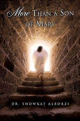 More Than a Son of Mary