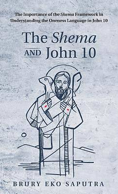 Picture of The Shema and John 10