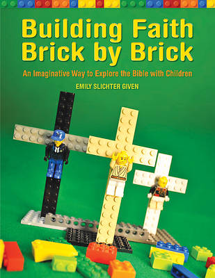 Building Faith Brick by Brick