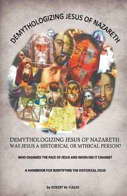 Demythologizing Jesus of Nazareth