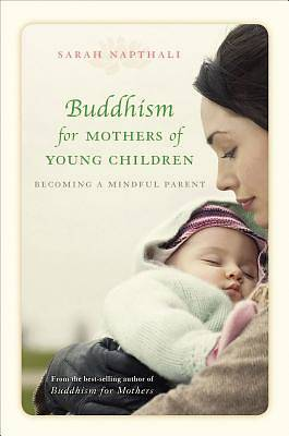 Picture of Buddhism for Mothers of Young Children