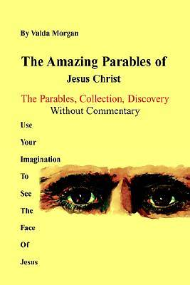 Picture of The Amazing Parables of Jesus Christ