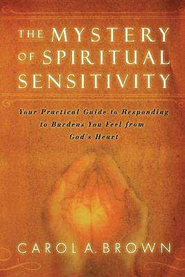 Picture of The Mystery of Spiritual Sensitivity