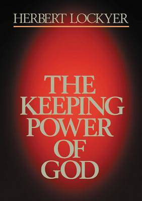 Keeping Power of God