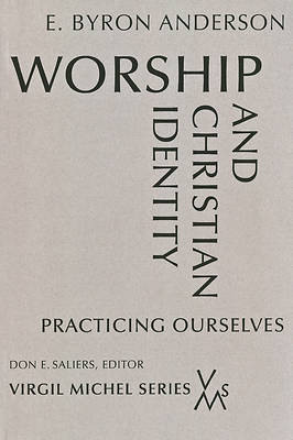 Worship and Christian Identity