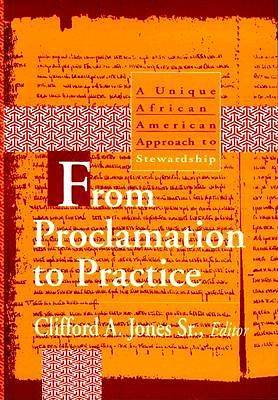 From Proclamation to Practice