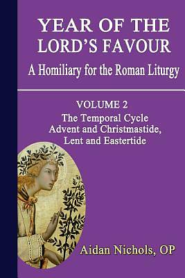 Year of the Lords Favour. a Homiliary for the Roman Liturgy. Volume 2