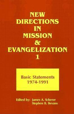 New Directions in Mission and Evangelization, 1
