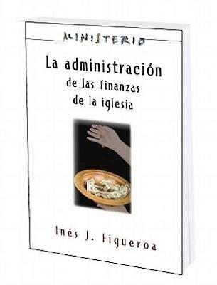 Picture of La Administracion de las Finanzas de la Iglesia: Ministerio series AETH