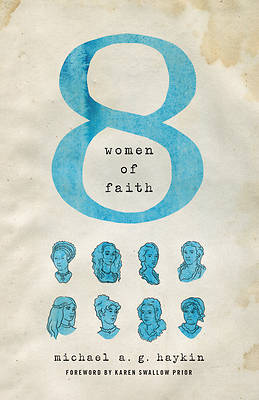 Picture of Eight Women of Faith