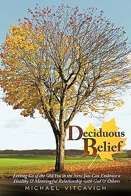 Deciduous Belief
