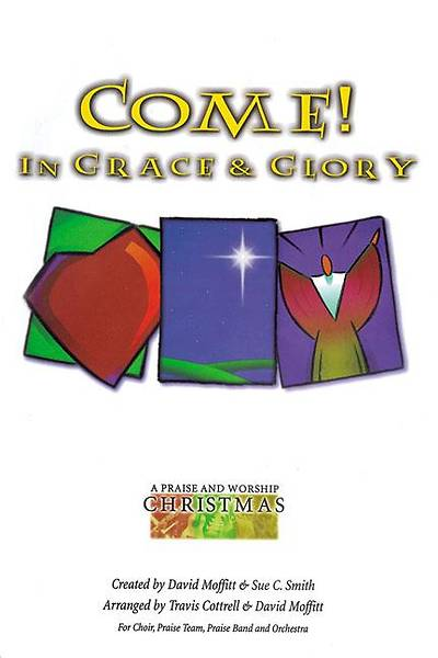 Come! In Grace and Glory; Alto
