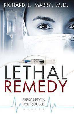 Lethal Remedy - eBook [ePub]