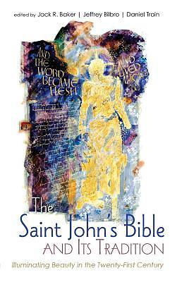 Picture of The Saint John's Bible and Its Tradition
