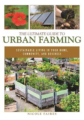 Picture of The Ultimate Guide to Urban Farming