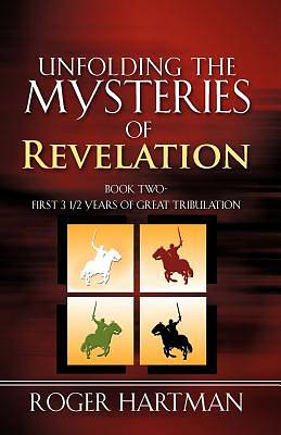 Picture of Unfolding the Mysteries of Revelation