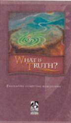What Is Truth? Student Text (Copyright Update)