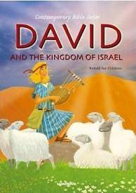 David and the Kingdom of Israel, Retold