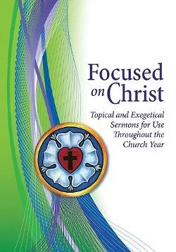 Focused on Christ