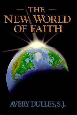 The New World of Faith