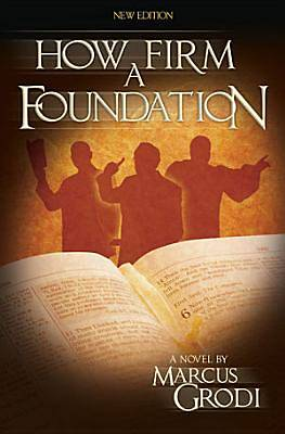 How Firm a Foundations