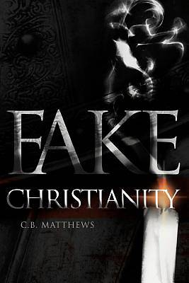 Picture of Fake Christianity