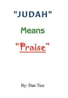 Picture of Judah Means Praise