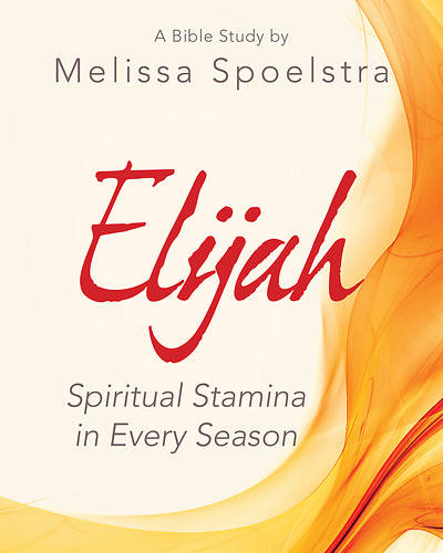 Elijah Women's Bible Study Participant Workbook