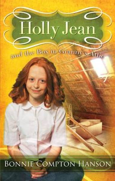 Holly Jean and the Box in Grannys Attic [ePub Ebook]