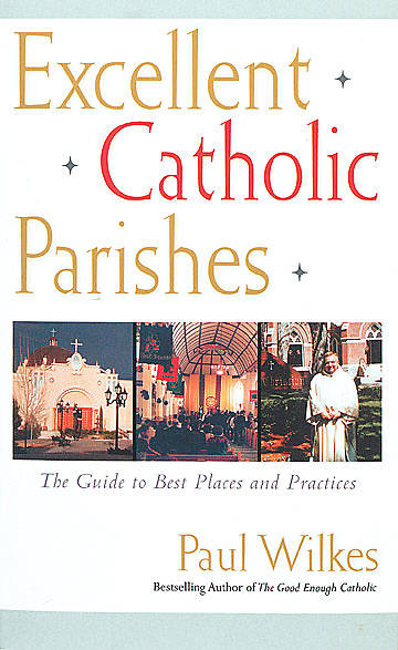 Excellent Catholic Parishes