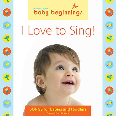 Baby Beginnings - I Love to Sing! Music CD