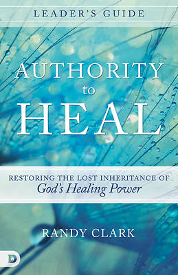 Picture of Authority to Heal Leader's Guide