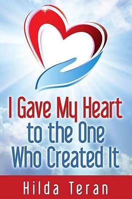 Picture of I Gave My Heart to the One Who Created It