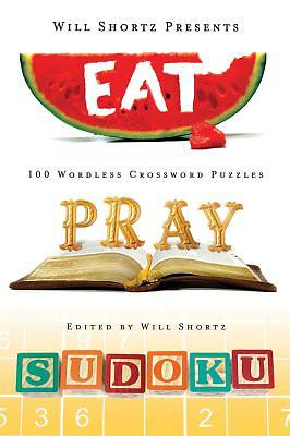 Will Shortz Presents Eat, Pray, Sudoku