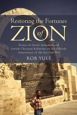 Picture of Restoring the Fortunes of Zion