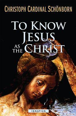 Picture of To Know Jesus as the Christ