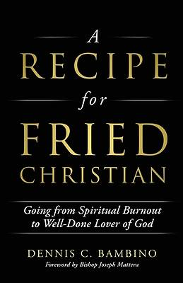 Picture of A Recipe for Fried Christian