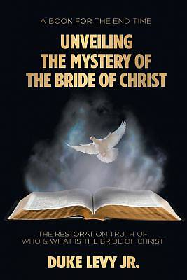 Picture of Unveiling the Mystery of the Bride of Christ