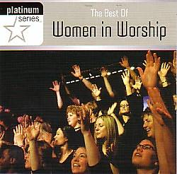 The Best of Women in Worship