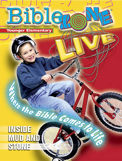 BibleZone Live! Younger Elementary Teacher Book Inside Mud and Stone