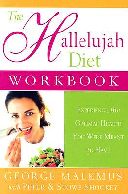 The Hallelujah Diet Workbook