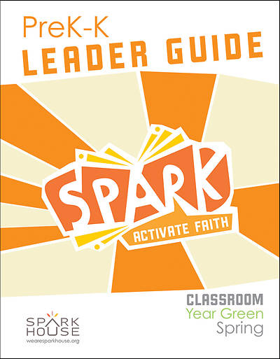 Picture of Spark Classroom PreK-Kindergarten Leader Guide Year Green Spring
