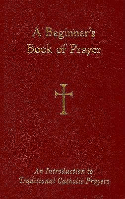 A Beginners Book of Prayer