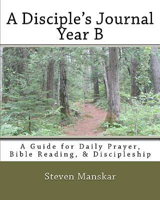 A Disciples Journal - Year B
